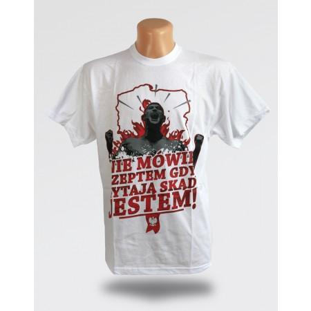 Koszulka - Nie mówię szeptem gdy pytają skąd jestem